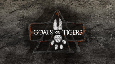 Goats or Tigers